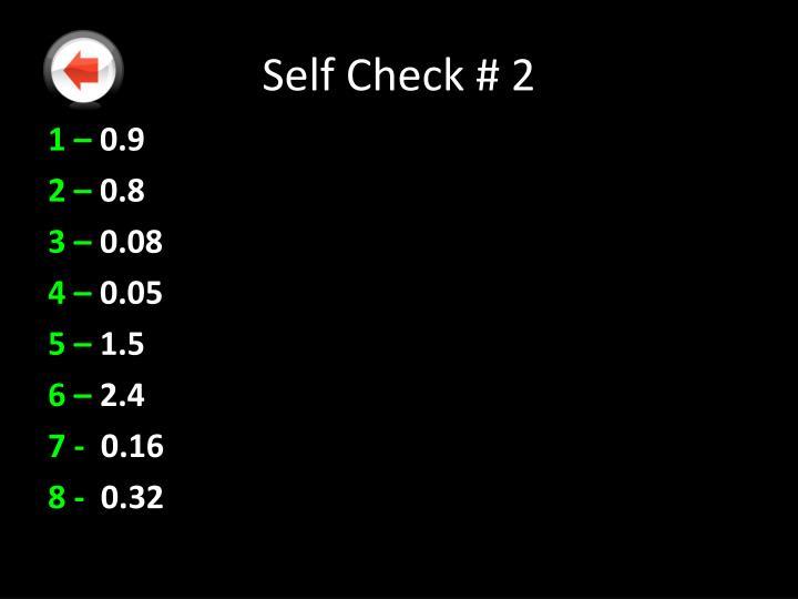 Self Check # 2