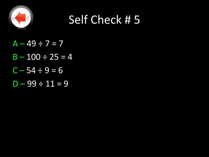 Self Check # 5