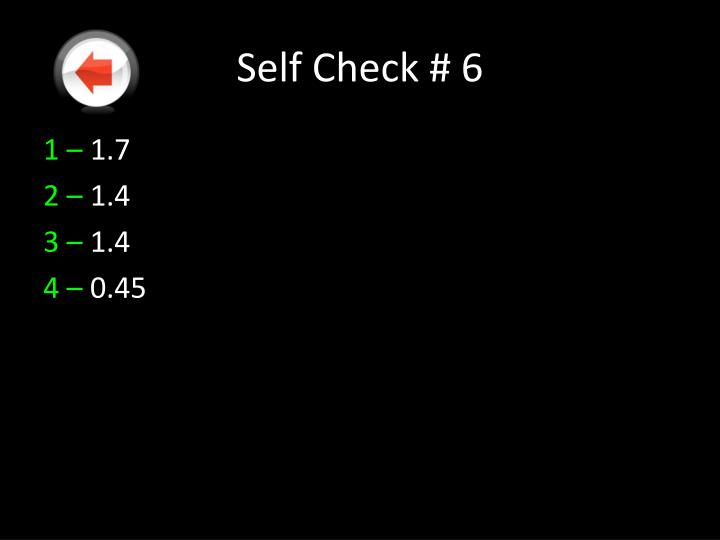 Self Check # 6