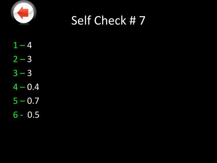 Self Check # 7