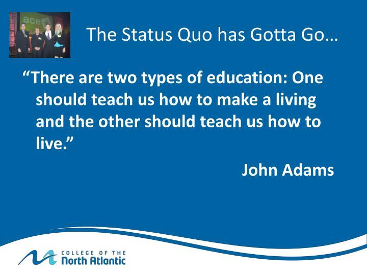 The Status Quo has