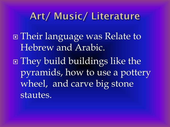 Art/ Music/ Literature
