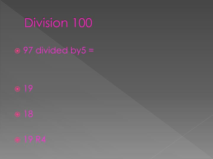 Division 100