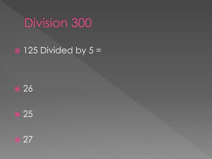 Division 300