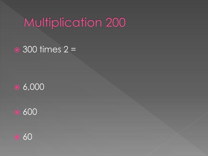 Multiplication 200