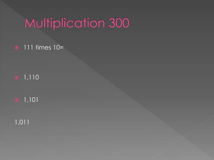 Multiplication 300