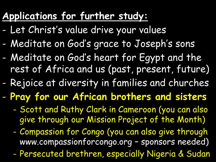 Applications for further study: