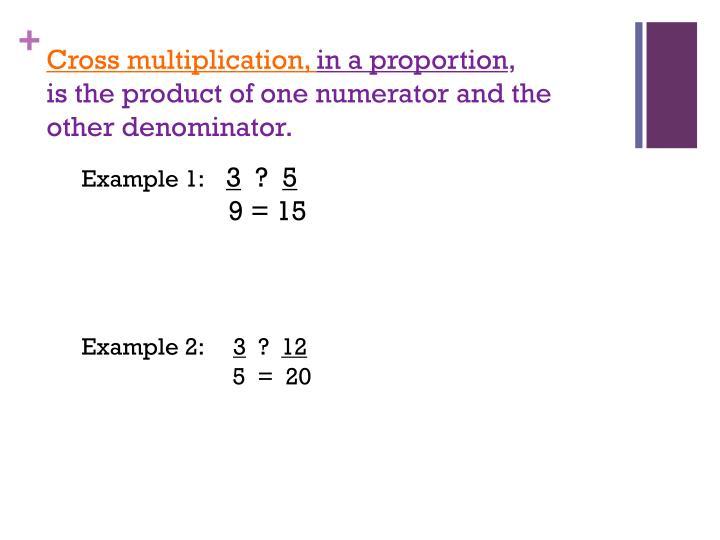 Cross multiplication,