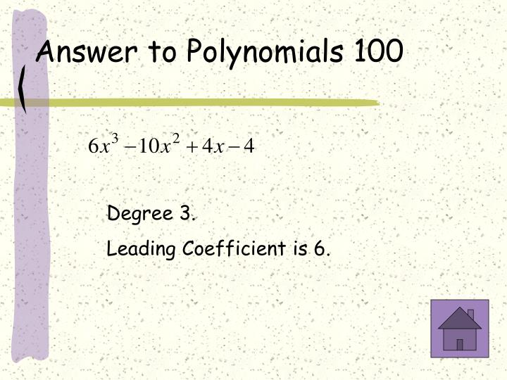 Answer to Polynomials 100