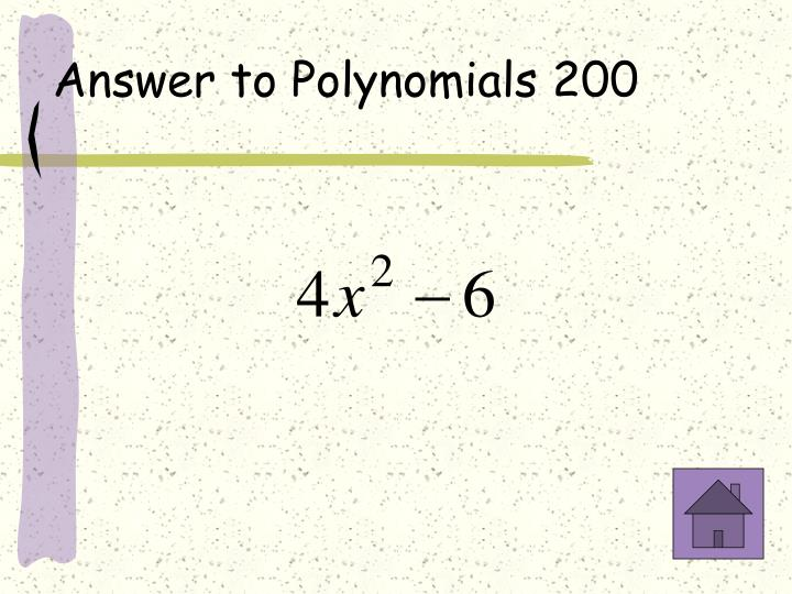 Answer to Polynomials 200