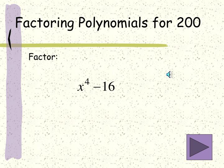 Factoring Polynomials for 200