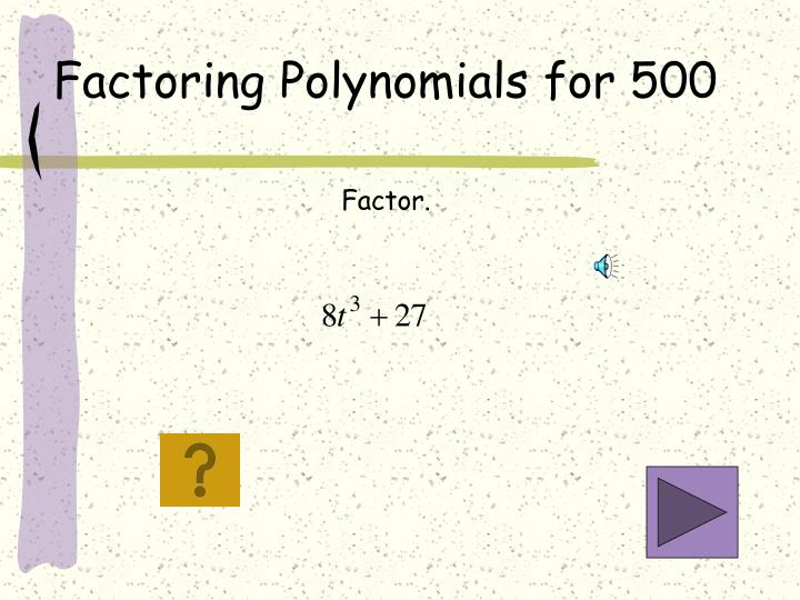 Factoring Polynomials for 500