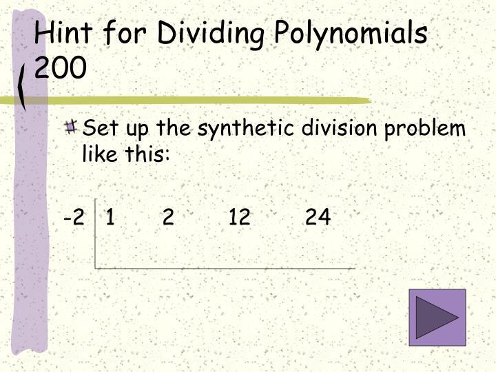 Hint for Dividing Polynomials 200