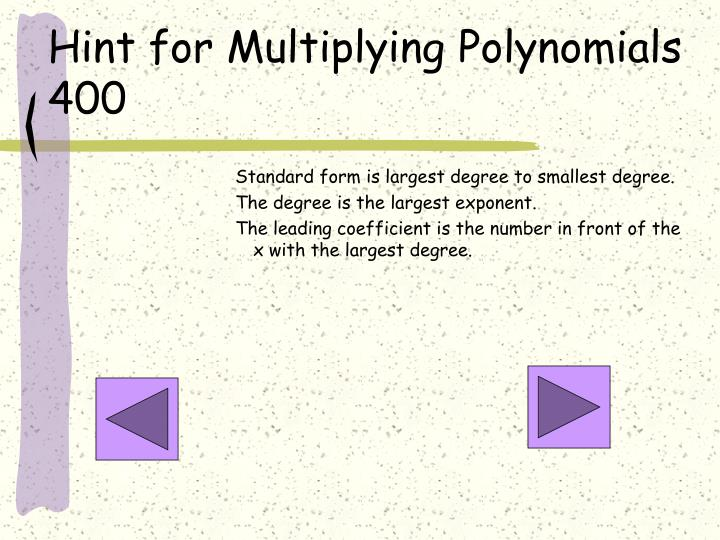 Hint for Multiplying Polynomials 400