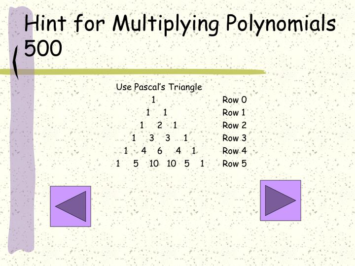 Hint for Multiplying Polynomials 500