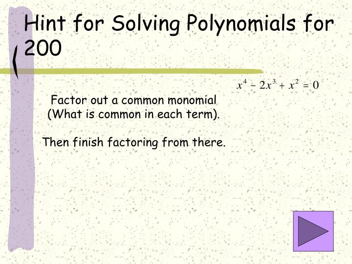 Hint for Solving Polynomials for 200