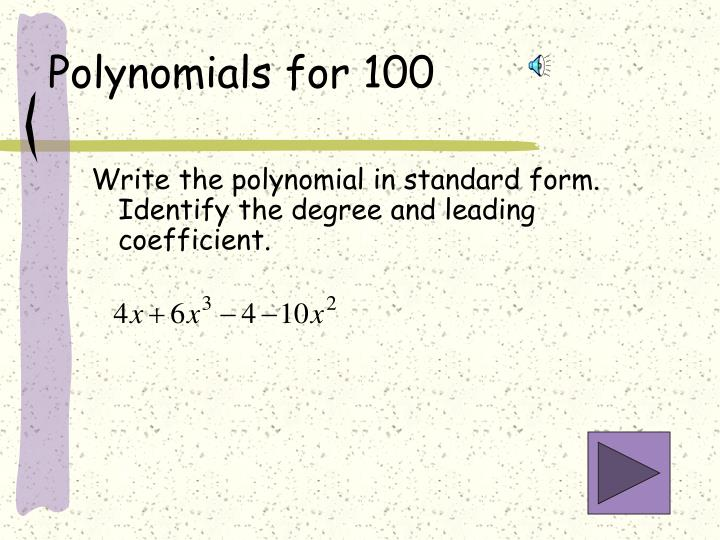 Polynomials for 100