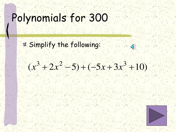 Polynomials for 300