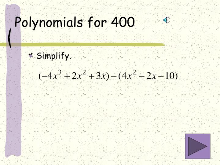 Polynomials for 400