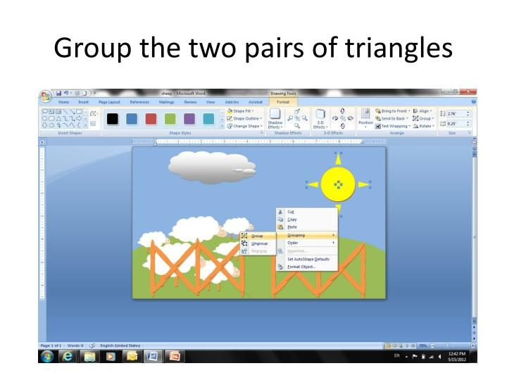 Group the two pairs of triangles