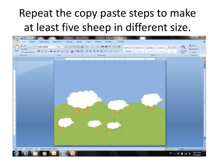 Repeat the copy paste steps to make at least five sheep in different size.