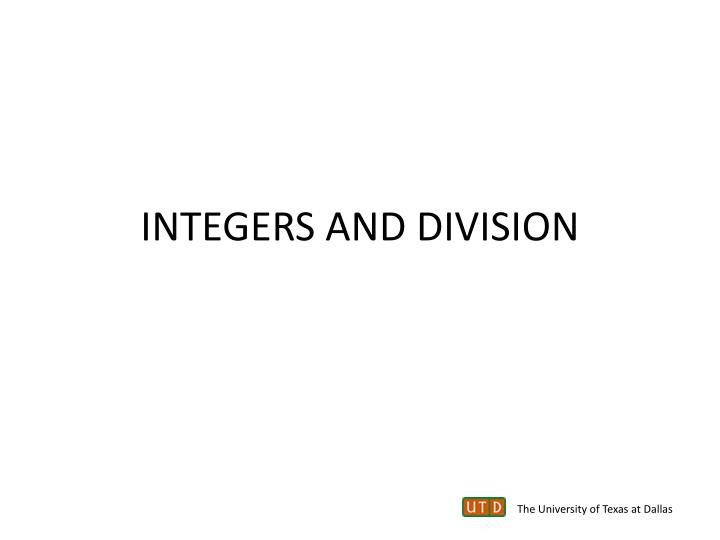 INTEGERS AND DIVISION