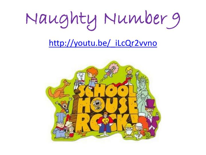 Naughty Number 9