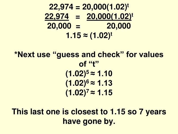 22,974 = 20,000(1.02)