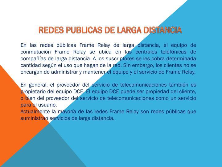 REDES PUBLICAS DE LARGA DISTANCIA