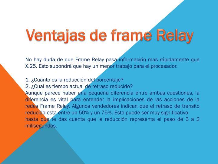 Ventajas de frame Relay