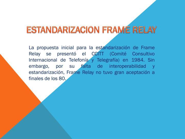 ESTANDARIZACION FRAME RELAY