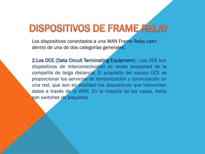 DISPOSITIVOS DE FRAME RELAY