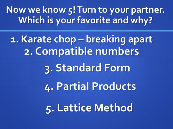 Now we know 5! Turn to your partner. Which is your favorite and why?