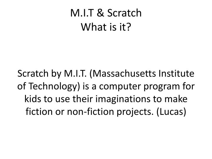 M i t scratch what is it