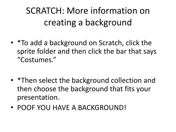 SCRATCH: More information on creating a background