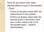 how do you know how many decimal places to put in the answer