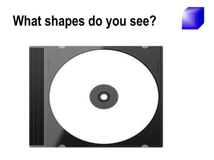 What shapes