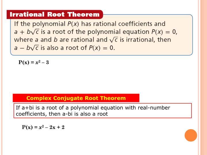 Complex Conjugate Root Theorem
