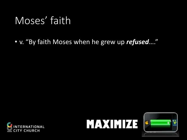 Moses' faith