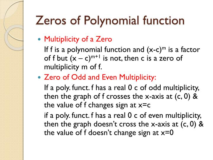 Zeros of Polynomial function