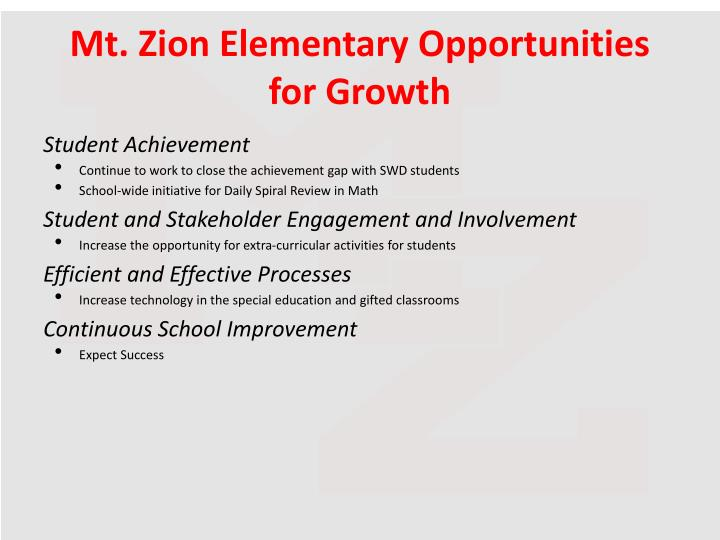 Mt. Zion Elementary Opportunities for Growth
