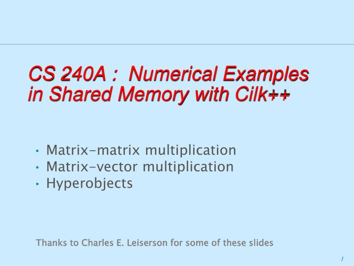 cs 240a numerical examples in shared memory with cilk
