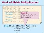 work of matrix multiplication