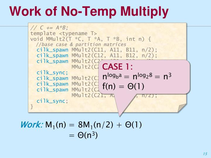 Work of No-Temp Multiply