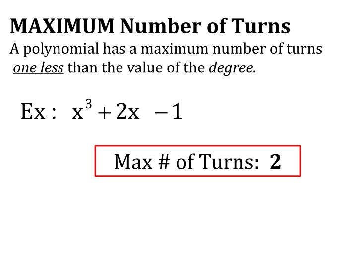MAXIMUM Number of Turns