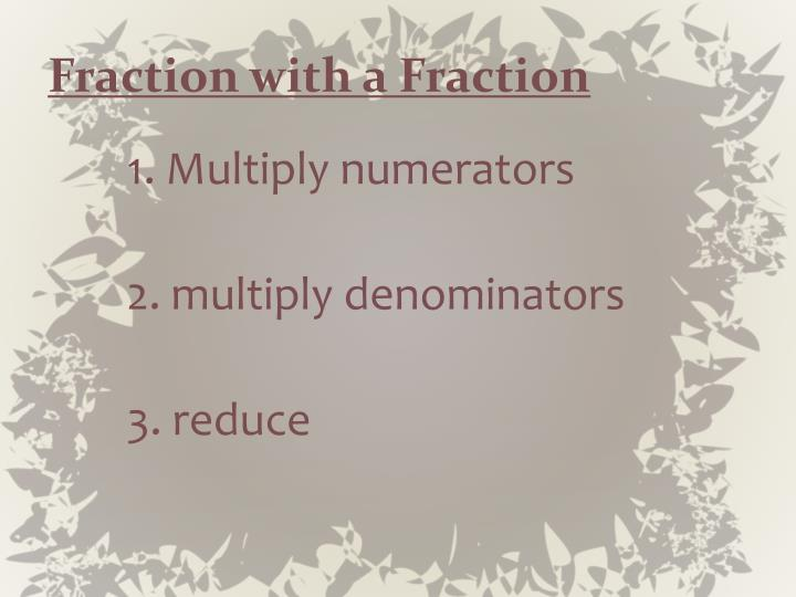 Fraction with a Fraction
