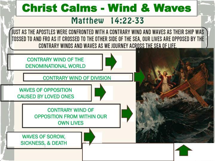 Christ Calms - Wind & Waves