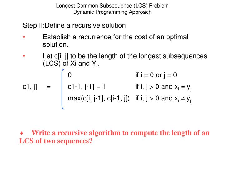 Longest Common Subsequence (LCS) Problem