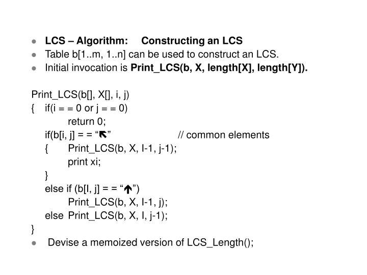 LCS – Algorithm:Constructing an LCS