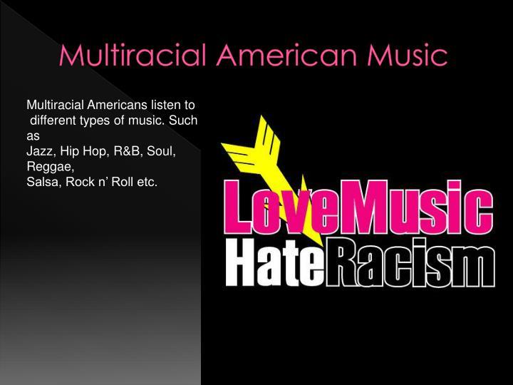 Multiracial American Music